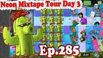Plants vs. Zombies 2 (China) - Cactus and Chard Guard - Neon Mixtape Tour Day 3 (Ep.285)