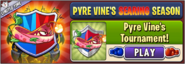 Pyre Vine's Tournament Menu