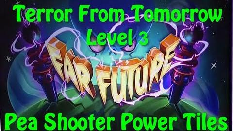 Terror From Tomorrow Level 3 Pea Shooter Power Tiles Plants vs Zombies 2 Endless