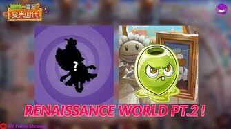 RENAISSANCE WORLD PART 2 - Plants Vs Zombies 2 Chinese Version-1