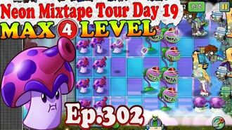 Plants vs. Zombies 2 (China) - Spore-shroom MAX 4 level - Neon Mixtape Tour Day 19 (Ep.302)