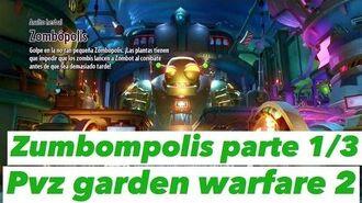 Primer video del canal pvz garden warafre 2 zombopolis parete 1 3