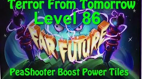 Terror From Tomorrow Level 86 PeaShooter Boost Power Tiles Plants vs Zombies 2 Endless GamePlay