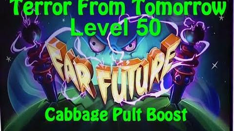 Terror From Tomorrow Level 50 Cabbage Pult Boost Plants vs Zombies 2 Endless