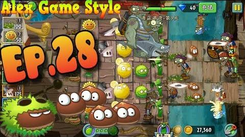 Plants vs. Zombies 2 (Chinese) Got a New Plant Small Chestnut Team Pirate Seas Day 7 (Ep