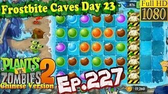 Plants vs. Zombies 2 (China) - Plant Maze level 2 - Frostbite Caves Day 13 (Ep.227)