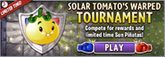 Solar Tomato´s Warped Tournament
