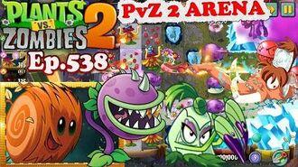 Plants vs. Zombies 2 ARENA - Tumbleweed's Rumble Season 2020 (Ep.538)