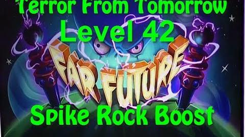 Terror From Tomorrow Level 42 Spike Rock Boost Plants vs Zombies 2 Endless