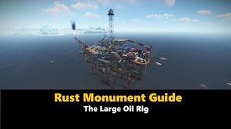 Rust Monument Guide - The Large Oil Rig-0