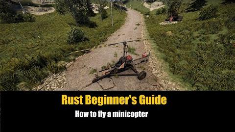 Video - Rust Beginner's Guide - How to fly the Minicopter