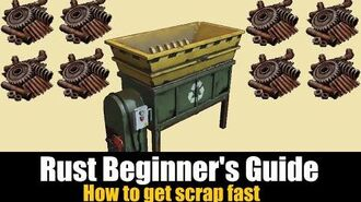Rust Beginner's Guide - How to get Scrap fast in Rust 2019