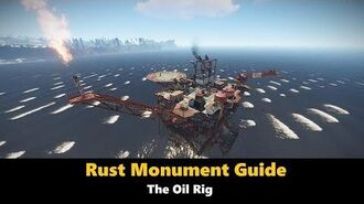 Rust Monument Guide - The Oil Rig