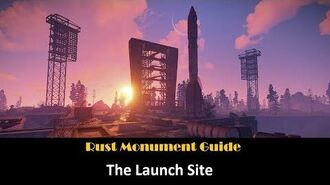 Rust Monument Guide - The Launch Site