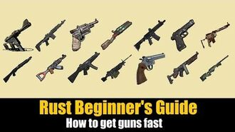 Rust Beginner's Guide - How to get guns FAST