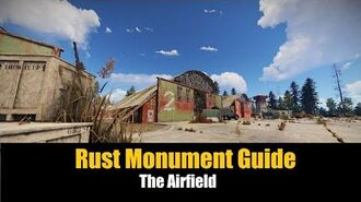 Rust Monument Guide - The Airfield -UPDATED-