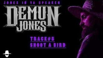 Shoot A Bird by Demun Jones