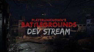 PLAYERUNKNOWN'S BATTLEGROUNDS - DEV STREAM 3