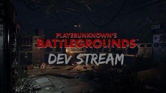 PLAYERUNKNOWN'S BATTLEGROUNDS - SECOND DEV STREAM