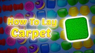 Homescapes- How to Lay Carpet