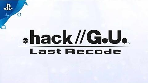 .Hack G.U Last Recode Announcement Trailer PS4