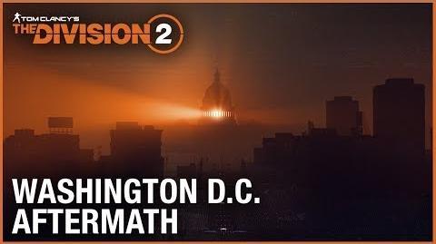 Tom Clancy's The Division 2 E3 2018 Washington D.C. Aftermath Trailer Ubisoft NA