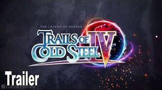 The Legend of Heroes Trails of Cold Steel IV - Story Trailer HD 1080P