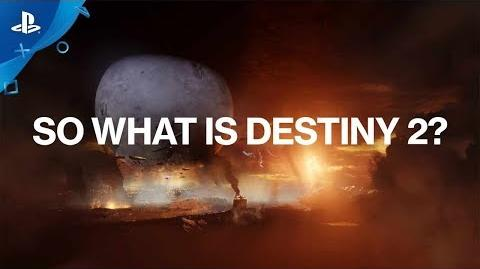 Destiny 2 – What is Destiny 2? PS4