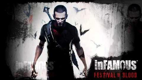 InFAMOUS Festival of Blood - End Theme