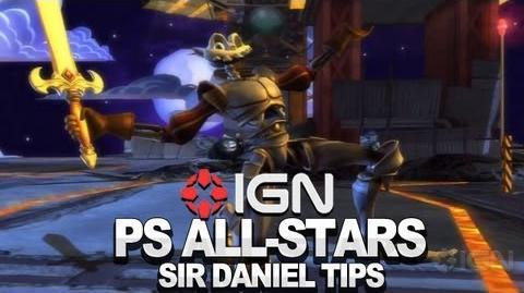 Sir Daniel Tips & Tricks - PlayStation All-Stars