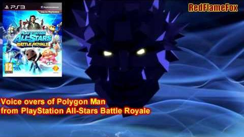 PlayStation All-Stars Battle Royale Polygon man Voice Over