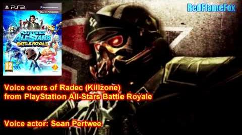 PlayStation All Stars Battle Royale Radec from Killzone Voice Over
