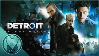 Detroit Become Human (2018) - All OST Soundtracks Combined + Tracklist
