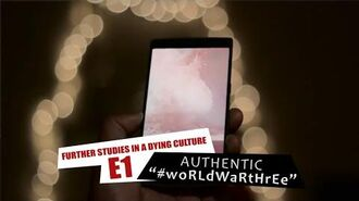 Authentic -wOrLDwArthReE (Further Studies in a Dying Culture - Episode 1)
