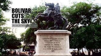 Bolívar Cuts the Sky