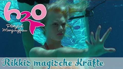 Hat Rikki die besten magischen Kräfte? H2O - PLÖTZLICH MEERJUNGFRAU offizieller Fankanal-1