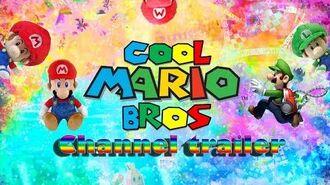Cool Mario Bros Channel Trailer!