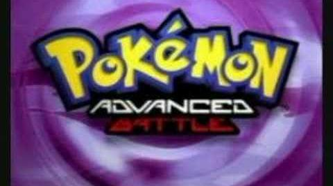 Pokemon Advanced Battle Full Opening Theme