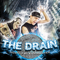 The-drain-podcast-kidcrusher