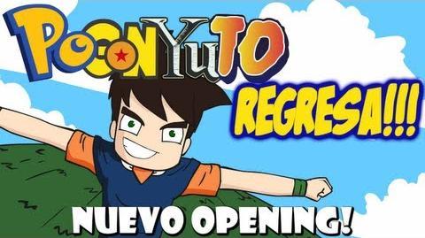 PoGonYuTo Regresa!!! - Nuevo Opening-2