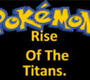 Rise of the Titans.