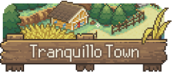 Tranquillo Town