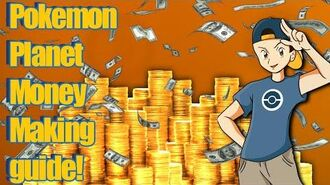 Pokemon Planet - Easy Money Making Guide!-2