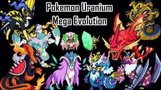 All Pokemon Uranium Mega Evolution & Shinny Form 绿鈾版全Mega进化
