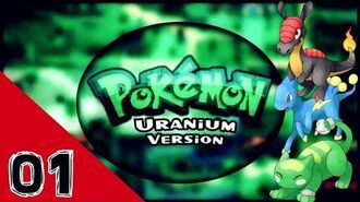 Pokémon Uranium Starter Pokemon Three Choose One 口袋妖怪-绿鈾版
