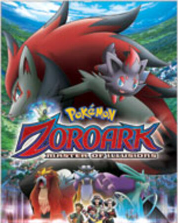 Ms013 Pokemon Zoroark Master Of Illusions Pokemon Wiki Fandom