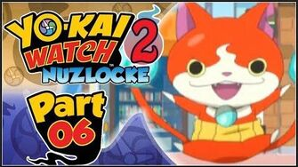 Yo-kai Watch 2 Psychic Specters NUZLOCKE - Part 6 Official Battles!