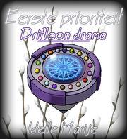 Eerste prioriteit Drifloon drama