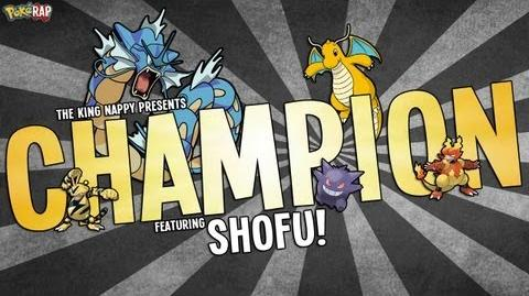 Pokemon Rap - CHAMPION TheKingNappy Shofu