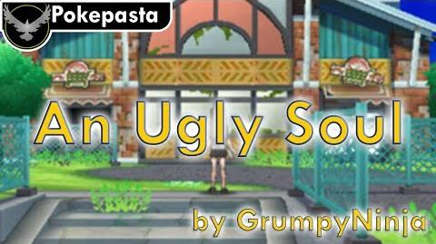 Pokepasta - An Ugly Soul by GrumpyNinja